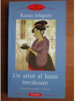 Kazuo Ishiguro - Un artist al lumii trecatoare
