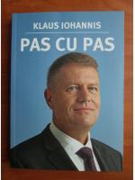 Klaus Iohannis - Pas cu pas