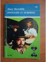 Anticariat: Mary Meredith - Invitatie cu surprize