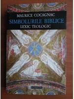 Maurice Cocagnac - Simbolurile biblice. Lexic teologic