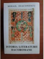 Anticariat: Mihail Diaconescu - Istoria literaturii dacoromane
