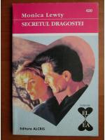Anticariat: Monica Lewty - Secretul dragostei
