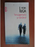 Anticariat: Nora Iuga - Sexagenara si tanarul (Top 10+)