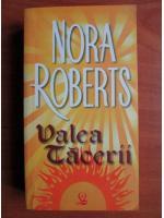 Anticariat: Nora Roberts - Valea tacerii