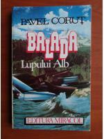 Anticariat: Pavel Corut - Balada lupului alb