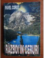 Pavel Corut - Razboi in ceruri