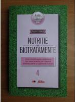 Anticariat: Phyllis A. Balch - Nutritie si biotratamente (volumul 4)