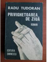 Radu Tudoran - Privighetoarea de ziua