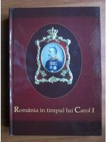Romania in timpul lui Carol I (album)