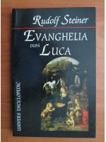 Anticariat: Rudolf Steiner - Evanghelia dupa Luca
