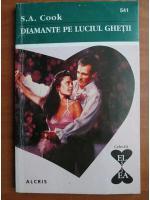 Anticariat: S.A. Cook - Diamante pe luciul ghetii