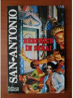 Anticariat: San Antonio - Berurier in Serai