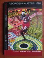 Anticariat: Stephen Muecke - Aborigenii australieni