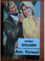 Sydney Sheldon - Adio, Vietnam!
