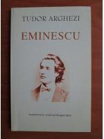 Tudor Arghezi - Eminescu