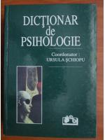 Anticariat: Ursula Schiopu - Dictionar de psihologie