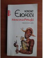Anticariat: Venedikt Erofeev - Moscova Petuski