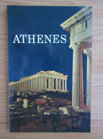Anticariat: Athenes. Guide touristique