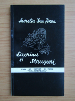 Anticariat: Aureliu Ioan Tonea - Lacrimi si struguri