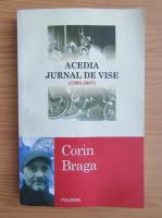 Anticariat: Corin Braga - Acedia, jurnal de vise