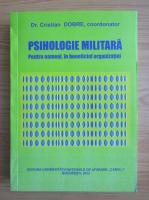 Anticariat: Cristian Dobre - Psihologie militara