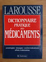 Anticariat: Dictionnaire pratique des madicaments