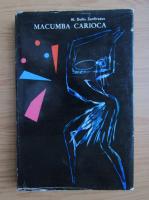Anticariat: Duiliu Zamfirescu - Macumba carioca