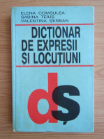 Elena Comsulea - Dictionar de expresii si locutiuni