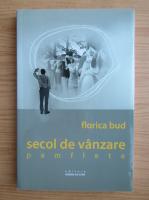 Anticariat: Florica Bud - Secol de vanzare