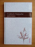 Friedrich Nietzsche - Aphorismen