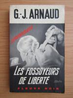 Anticariat: G. J. Arnaud - Les fossoyeurs de liberte