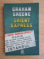 Anticariat: Graham Greene - Orient Express