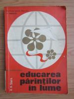 Anticariat: H. H. Stern - Educarea parintilor in lume