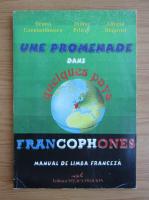 Ileana Constantinescu - Une promenade dans quelques pays francophones