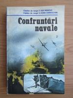 Anticariat: Ilie Manole - Confruntari navale (volumul 2)