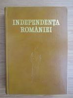 Anticariat: Independenta Romaniei