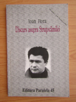 Ioan Flora - Discurs asupra Strutocamilei