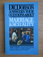 James Dobson - Marriage and sexuality