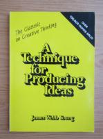 Anticariat: James Webb Young - A technique for producing ideas