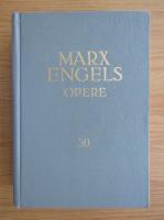 Karl Marx, Friedrich Engels - Opere (volumul 30)