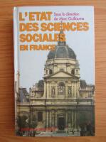 Marc Guillaume - L'etat des sciences sociales en France