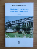 Anticariat: Maria Marinescu Himu - Dialoguri culturale romano-grecesti