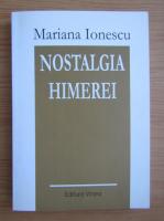 Mariana Ionescu - Nostalgia Himerei