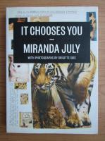 Anticariat: Miranda July - It chooses you