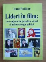 Anticariat: Paul Polidor - Lideri in film