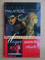 Petros Malamidis - Despre moarte... rasete!