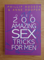 Phillip Hodson - Over 200 amazing tricks for men