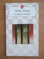 Stefan Zweig - Le Joueur d'echecs