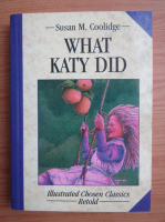 Anticariat: Susan M. Coolidge - What Katy did