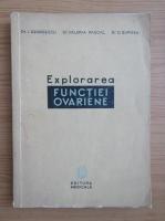 Anticariat: Valeria Pascal - Explorarea functiei ovariene